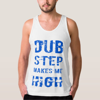 Dubstep of makes ME high T-shirt