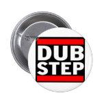 Dubstep Pinback Button