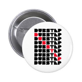 Dubstep WALL girls guys Dubstep music Pinback Button