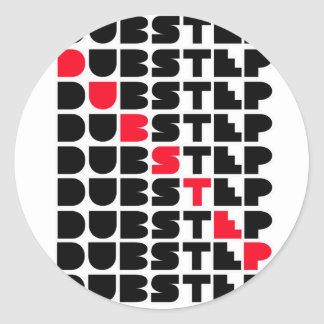 Dubstep WALL girls guys Dubstep music Classic Round Sticker
