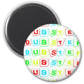 Dubstep Way Magnet