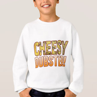 Dubster Blue Cheesy Sweatshirt