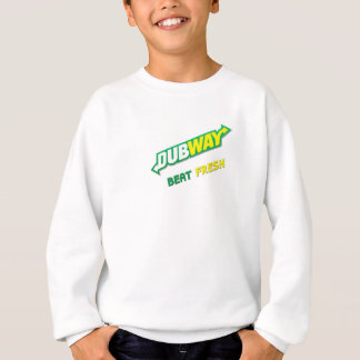 Dubway beat fresh Dubstep Sweatshirt