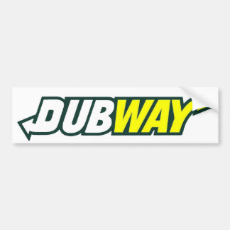 Dubway Parady Bumper Sticker