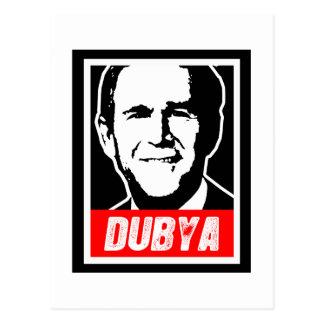 DUBYA POSTCARD