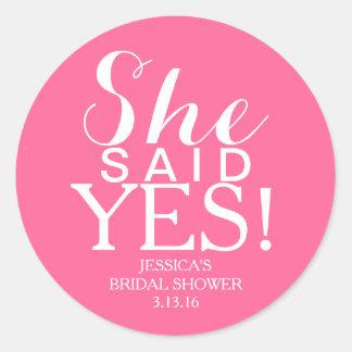 ¡Ducha nupcial del pegatina el | - ella dijo sí!