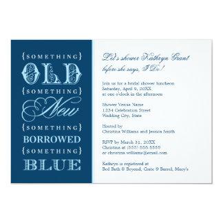 Ducha nupcial el   algo nuevo azul prestado viejo invitación 12,7 x 17,8 cm