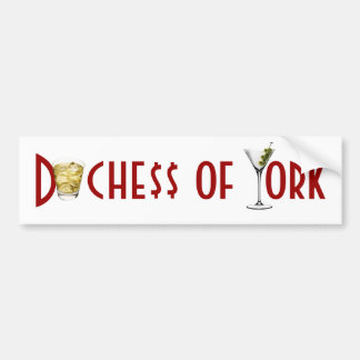 Duchess of York - Friends in Low Places Car Bumper Sticker
