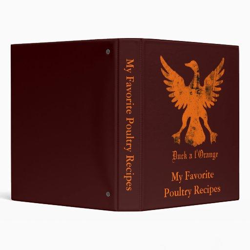 Duck a l' Orange Recipe Book 3 Ring Binders