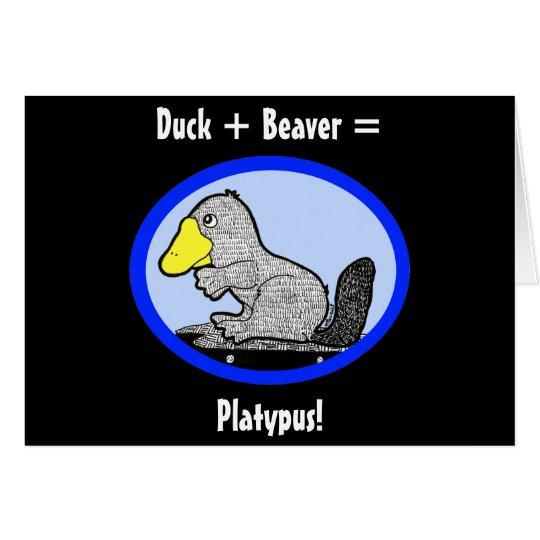 Duck + Beaver = Platypus! Card