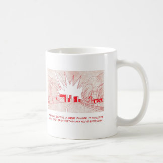 "Duck & Cover - ""A New Danger"" Coffee Mug"