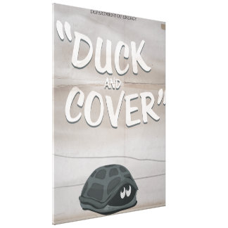 Duck & Cover Canvas Print