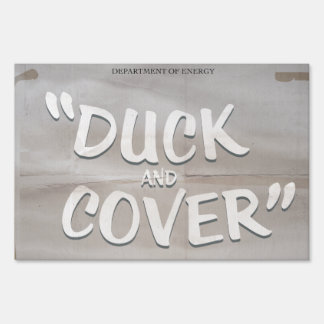 Duck & Cover Yard Sign