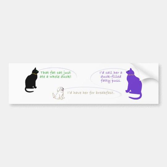 Duck-Filled Fatty Puss Bumper Sticker