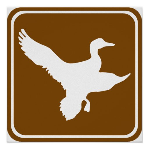 Duck Hunting Highway Sign (2) Posters