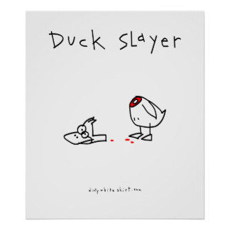 Duck Slayer Poster
