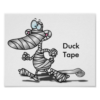 Duck Tape Print Poster