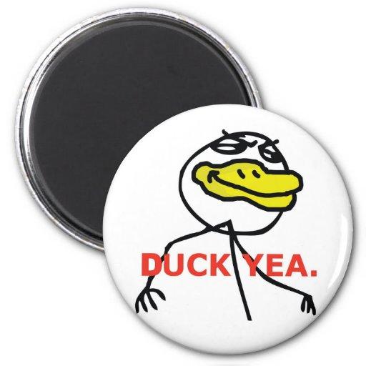 Duck Yea - Magnet