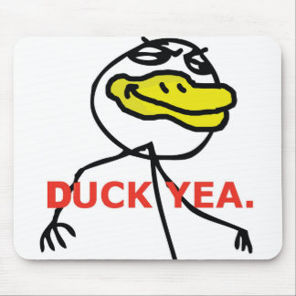 Duck Yea - Mousepad