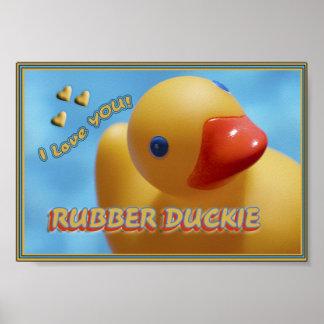 ¡Duckie de goma TE AMO! DUCKY Póster