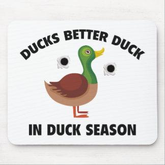 Ducks Better Duck In Duck Season Mouse Pad