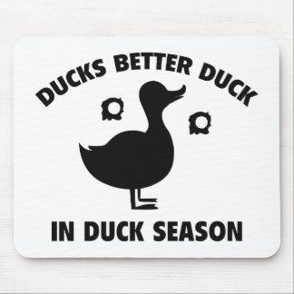 Ducks Better Duck In Duck Season Mouse Pads