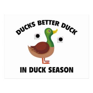 Ducks Better Duck In Duck Season Postcard