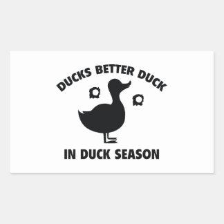 Ducks Better Duck In Duck Season Rectangular Sticker
