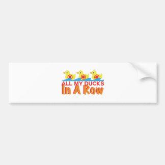 Ducks In A Row Bumper Sticker