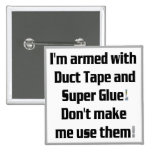 Duct Tape and Super Glue Button