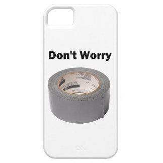 Duct Tape Don't Worry iPhone 5 Cases