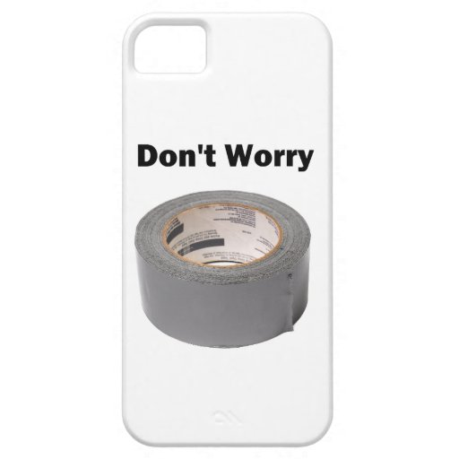 Duct Tape Don't Worry iPhone 5 Cover