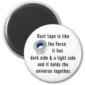 Duct Tape, Engineering humor 2 Inch Round Magnet