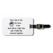 Duct Tape, Engineering humor Bag Tag