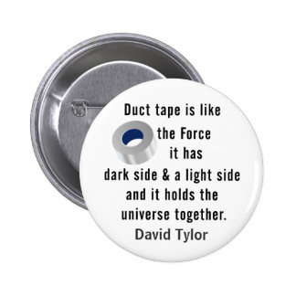 Duct Tape, Engineering humor Button