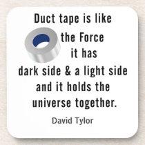 Duct Tape, Engineering humor Coaster