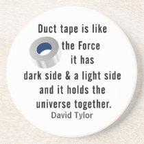 Duct Tape, Engineering humor Drink Coaster