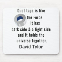Duct Tape, Engineering humor Mouse Pad