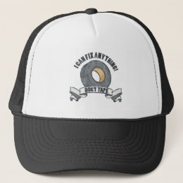 Duct Tape, I can Fix anything Trucker Hat