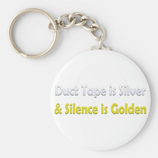 Duct tape is Silver Keychain
