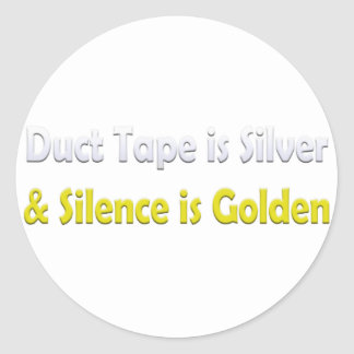 Duct tape is Silver Round Stickers