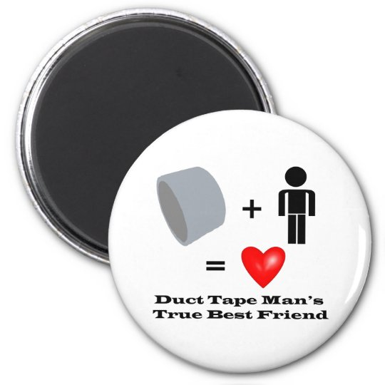 Duct Tape Man's Best Friend Handyman Humor Magnet