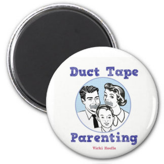 Duct Tape Parenting Magnet