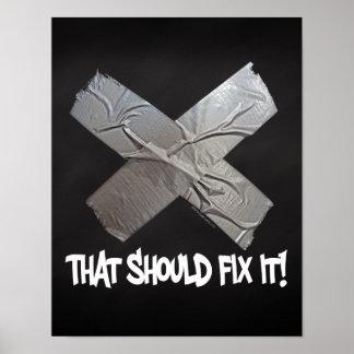 Duct Tape Should Fix It Poster