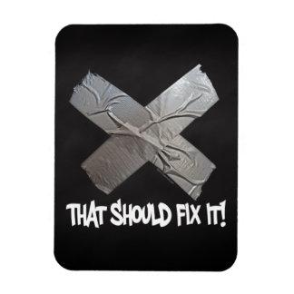 Duct Tape Should Fix It Flexible Magnet
