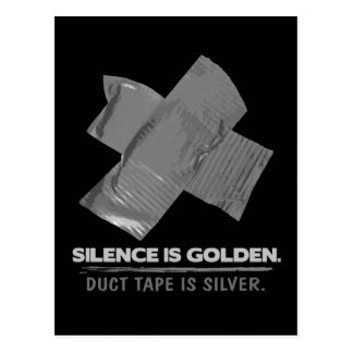 duct tape - silence is golden duct tape is silver postcard