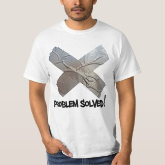 Duct Tape Solves Problems T-Shirt