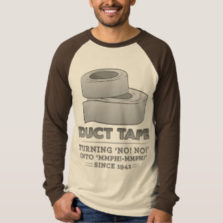 duct tape - turning no! no! into mmph! mmph! funny shirt
