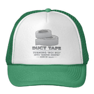 duct tape - turning no! no! into mmph! mmph! funny trucker hat