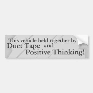 Ductape y pensamiento positivo etiqueta de parachoque